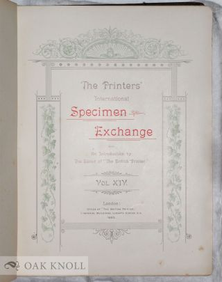 """THE PRINTERS' INTERNATIONAL SPECIMEN EXCHANGE, WITH AN INTRODUCTION BY THE EDITOR OF """"THE BRITISH PRINTER""""."""
