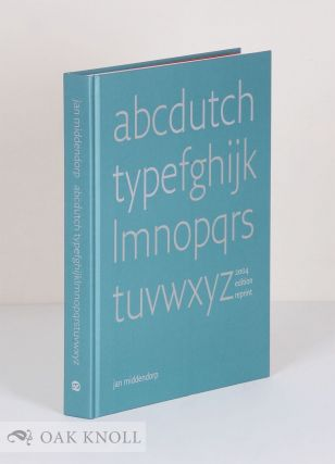 DUTCH TYPE. Jan Middendorp