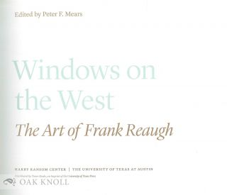WINDOWS ON THE WEST: THE ART OF FRANK REAUGH.