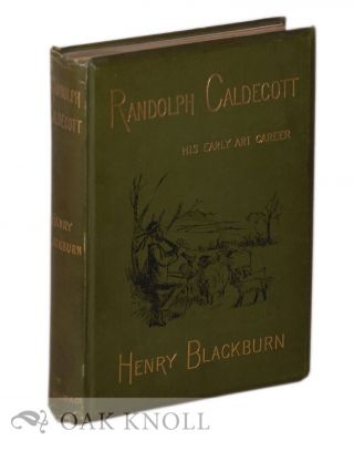 RANDOLPH CALDECOTT, A PERSONAL MEMOIR OF HIS EARLY ART CAREER.