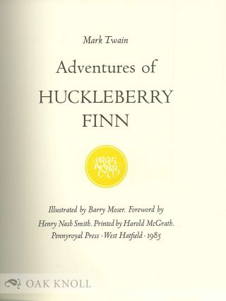 ADVENTURES OF HUCKLEBERRY FINN. Illustrated by Barry Moser.