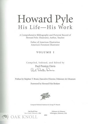 HOWARD PYLE: HIS LIFE -- HIS WORK. Paul Preston Davis