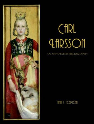CARL LARSSON: AN ANNOTATED BIBLIOGRAPHY