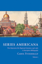 SERIES AMERICANA: POST DEPRESSION-ERA REGIONAL LITERATURE, 1938-1980, A DESCRIPTIVE BIBLIOGRAPHY INCLUDING BIOGRAPHIES OF THE AUTHORS, ILLUSTRATORS, AND EDITORS.