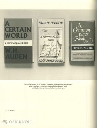 COMMONPLACE BOOKS: A HISTORY OF MANUSCRIPTS AND PRINTED BOOKS FROM ANTIQUITY TO THE TWENTIETH CENTURY.